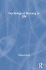 The Psychology of Meaning in Life Cover Image
