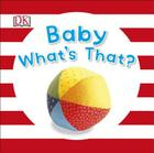 Baby What's That? Cover Image
