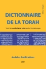 Dictionnaire de la Torah (hébreu - français): Tout le vocabulaire hébreu du Pentateuque Cover Image