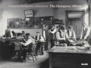 Frances Benjamin Johnston: The Hampton Album Cover Image