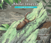 About Insects: A Guide for Children (About... #4) Cover Image