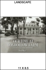 Our Time at Foxhollow Farm: A Hudson Valley Family Remembered (Excelsior Editions) Cover Image