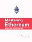 Mastering Ethereum: Building Smart Contracts and DApps: Building Smart Contracts and DApps Cover Image