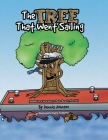 The Tree That Went Sailing: (Based on a True Story - Palm Beach, Florida) Cover Image