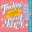 Today Is Going to Be a Great Day! Page-A-Day Calendar 2019 Cover Image