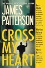 Cross My Heart (Alex Cross #19) Cover Image
