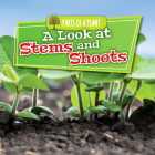 A Look at Stems and Shoots (Parts of a Plant) Cover Image