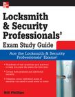 Locksmith and Security Professionals' Exam Study Guide Cover Image