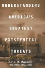Understanding America's Greatest Existential Threats: Homeland Security and Paralysis of the Electrical Grid Systems Cover Image