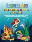 Mermaid Coloring Book for Kids 3-8: Mermaids in The Sea World Life, Easy and Fun Educational Coloring Pages for Preschoolers, Kindergarten Kids & Kids Cover Image