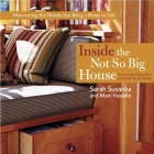 Inside the Not So Big House: Discovering the Details That Bring a Home to Life Cover Image