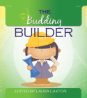 The Budding Builder Cover Image