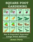 Square Foot Gardening: New And Expanded Supersize Large Print Version Cover Image
