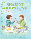 Sharing God's Love: The Jesus Creed for Chldren Cover Image