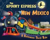 The Spooky Express New Mexico Cover Image
