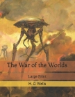 The War of the Worlds: Large Print Cover Image