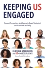 Keeping Us Engaged: Student Perspectives (and Research-Based Strategies) on What Works and Why Cover Image