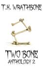 Two Bone: Anthology 2 Cover Image
