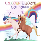 Unicorn and Horse are Friends Cover Image