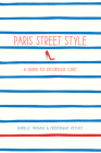 Paris Street Style: A Guide to Effortless Chic Cover Image