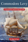 Commodore Levy: A Novel of Early America in the Age of Sail (Modern Jewish History (Texas Tech University Press)) Cover Image