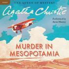 Murder in Mesopotamia: A Hercule Poirot Mystery (Hercule Poirot Mysteries (Audio) #14) Cover Image