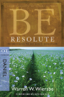 Be Resolute (Daniel): Determining to Go God's Direction (The BE Series Commentary) Cover Image