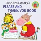 Richard Scarry's Please and Thank You Book (Pictureback(R)) Cover Image