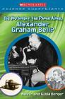 Scholastic Science Supergiants: Did You Invent the Phone All Alone, Alexander Graham Bell? Cover Image