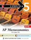 5 Steps to a 5: AP Microeconomics 2018, Edition Cover Image