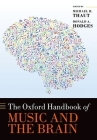 The Oxford Handbook of Music and the Brain Cover Image