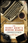 The Secret Agent's Bedside Reader: A Compendium of Spy Writing Cover Image
