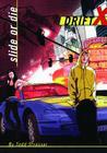Slide or Die (DriftX #1) Cover Image
