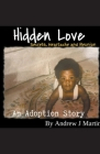 Hidden Love: Secrets, Heartache and Reunion Cover Image