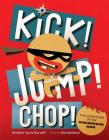 Kick! Jump! Chop!: The Adventures of the Ninjabread Man Cover Image