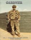Gardner: Vol. I: Commandos and War Heroes Cover Image