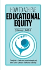 How to Achieve Educational Equity Cover Image