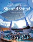 Site and Sound: The Architecture and Acoustics of New Opera Houses and Concert Halls Cover Image