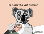 The Koala who Lost his Heart Cover Image