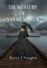The Mystery of Sarah Slater Cover Image