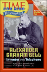 Alexander Graham Bell: Inventor of the Telephone (Time for Kids Biographies (Pb)) Cover Image