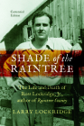 Shade of the Raintree: The Life and Death of Ross Lockridge, Jr. Cover Image