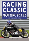 Racing Classic Motorcycles: First you have to finish Cover Image