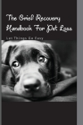 The Grief Recovery Handbook For Pet Loss- Let Things Go Easy: Self-Help Book Cover Image