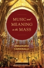 Music and Meaning in the Mass Cover Image