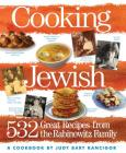 Cooking Jewish: 532 Great Recipes from the Rabinowitz Family Cover Image