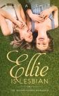 Ellie Is Lesbian: The Inconvenient Romance (Clean Novel) Cover Image