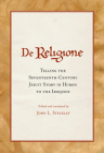 De Religione: Telling the Seventeenth-Century Jesuit Story in Huron to the Iroquois Cover Image