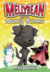 Mellybean and the Wicked Wizard Cover Image