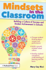 Mindsets in the Classroom: Building a Culture of Success and Student Achievement in Schools Cover Image